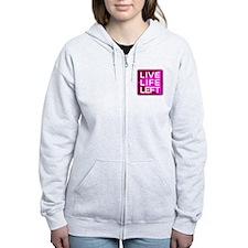 Live Life Left Pink Zip Hoodie