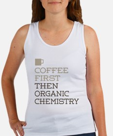 Coffee Then Organic Chemistry Tank Top