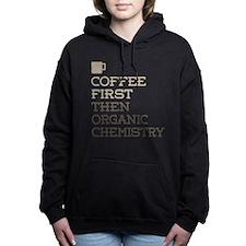 Coffee Then Organic Chem Women's Hooded Sweatshirt