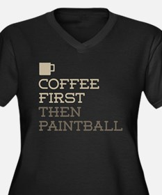 Coffee Then Paintball Plus Size T-Shirt