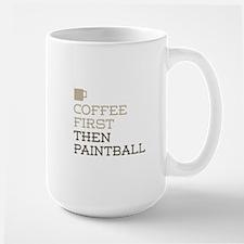 Coffee Then Paintball Mugs