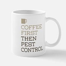 Coffee Then Pest Control Mugs