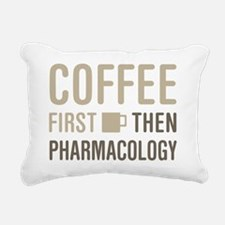 Coffee Then Pharmacology Rectangular Canvas Pillow