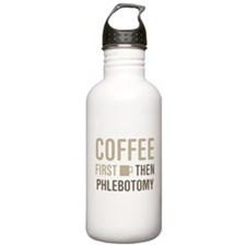Coffee Then Phlebotomy Water Bottle
