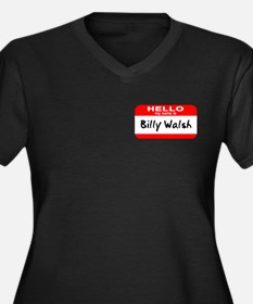 Hello My Name Is Billy Walsh Women's Plus Size V-N