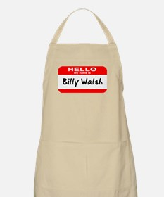 Hello My Name Is Billy Walsh BBQ Apron