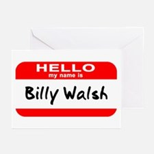Hello My Name Is Billy Walsh Greeting Cards (Pk of