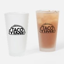 Taco Time Drinking Glass
