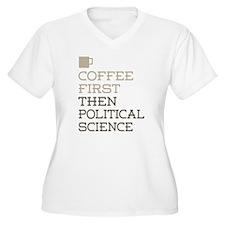 Coffee Then Plus Size T-Shirt