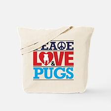 Peace Love and Pugs Tote Bag