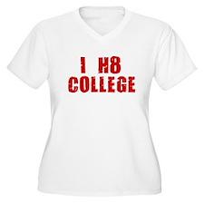 I HATE COLLEGE SHIRT T-SHIRT  T-Shirt