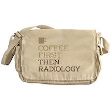 Coffee Then Radiology Messenger Bag