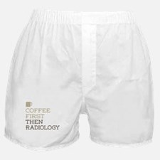 Coffee Then Radiology Boxer Shorts