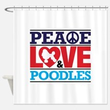 Peace Love and Poodles Shower Curtain