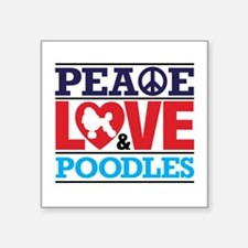 Peace Love And Poodles Sticker