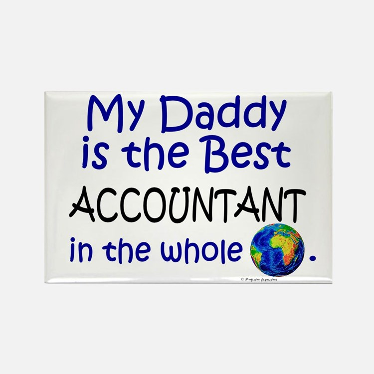 Best Accountant In The World (Daddy) Rectangle Mag