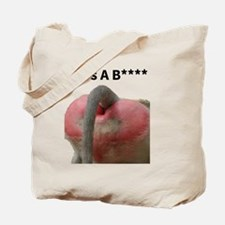 Life's A B**** Tote Bag