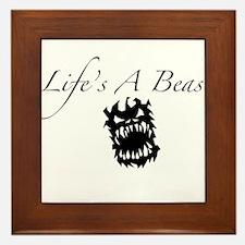 Life's A Beast Framed Tile