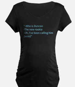 A Gail Quote Maternity T-Shirt