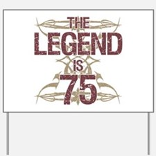Men's Funny 75th Birthday Yard Sign
