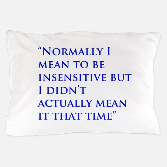 A Gail Quote Pillow Case