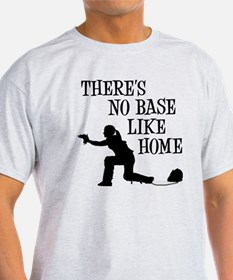 NO BASE LIKE HOME T-Shirt