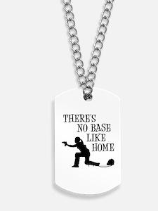 NO BASE LIKE HOME Dog Tags