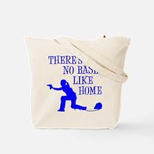 NO BASE LIKE HOME Tote Bag