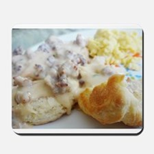 Biscuits and Gravy Mousepad