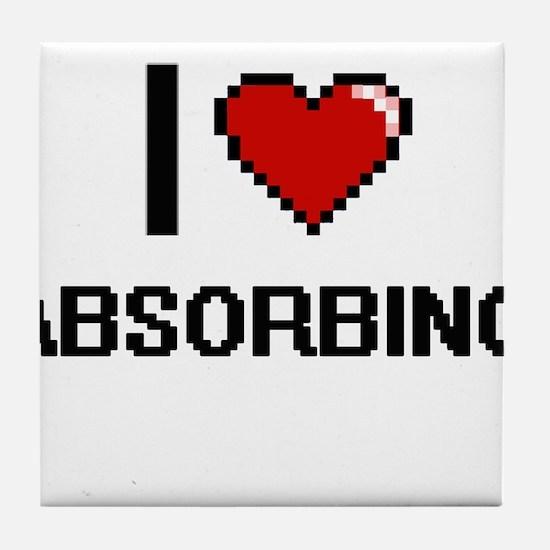 I Love Absorbing Digitial Design Tile Coaster