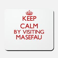 Keep calm by visiting Masefau Samoa Mousepad