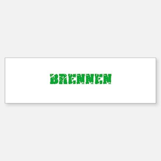 Brennen Name Weathered Green Design Bumper Bumper Bumper Sticker