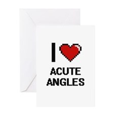 I Love Acute Angles Digitial Design Greeting Cards