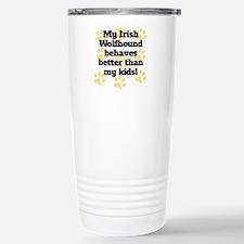 My Irish Wolfhound Behaves Better Travel Mug