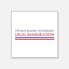 Not Racist Sticker