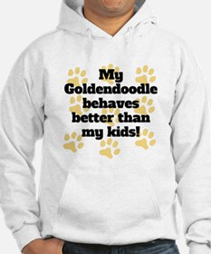 My Goldendoodle Behaves Better Hoodie