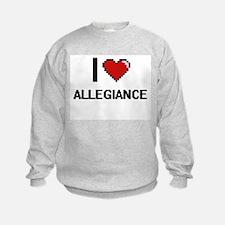 I Love Allegiance Digitial Design Sweatshirt