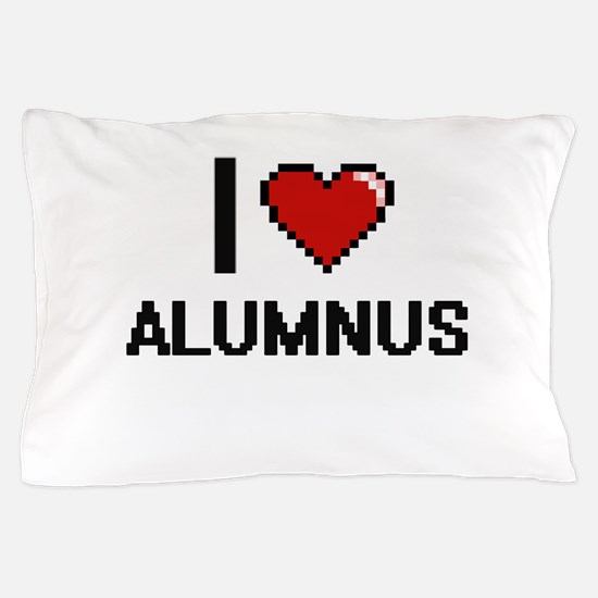 I Love Alumnus Digitial Design Pillow Case