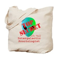 Intergalactic Proctologist Tote Bag