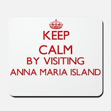 Keep calm by visiting Anna Maria Island Mousepad