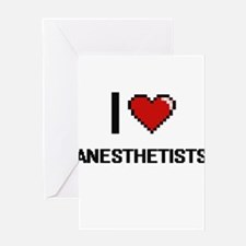 I Love Anesthetists Digitial Design Greeting Cards