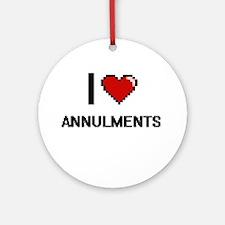 I Love Annulments Digitial Design Ornament (Round)