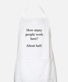 """...people work here?"" BBQ Apron"