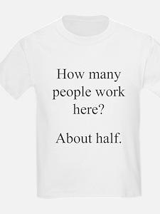 """...people work here?"" Kids T-Shirt"
