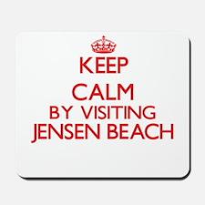 Keep calm by visiting Jensen Beach Flori Mousepad