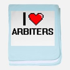 I Love Arbiters Digitial Design baby blanket