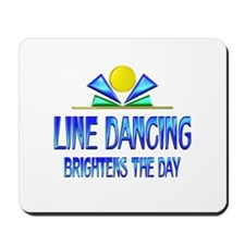 Line Dancing Brightens the Day Mousepad