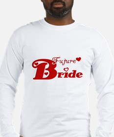 Future Bride (red) Long Sleeve T-Shirt