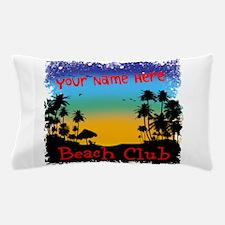 Morning Beach Club Pillow Case
