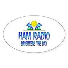 Ham Radio Brightens the Day Decal